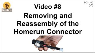 8  v3 Solar Suitcase – Removing and Reassembly of the Homerun Connector