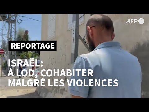 Israël: à Lod, la cohabitation judéo-arabe mise à l'épreuve   AFP Israël: à Lod, la cohabitation judéo-arabe mise à l'épreuve   AFP