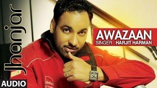 Harjit Harman Awazaan  Punjabi Audio Song  Jhanjhar  Atul Sharma  TSeries Apna Punjab