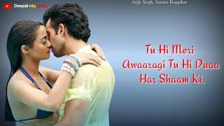 Aaj Phir ( LYRICS ) - Arijit Singh, Samira Koppikar | Arko