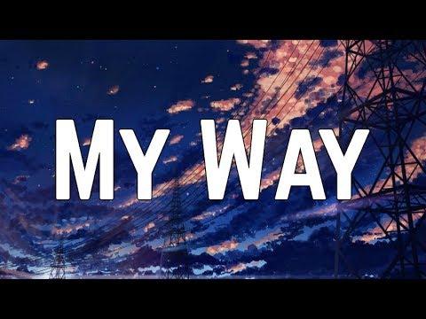 Calvin Harris - My Way (Lyrics)