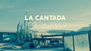 Videoclip de La Cantada y Sergio Galleguillo