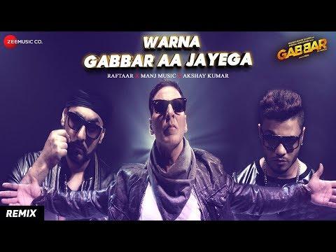 Warna Gabbar Aa Jayega - Remix