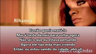 Rihanna (Man Down) Legendado PTBR