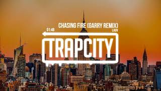 Lauv - Chasing Fire (GARRY Remix)