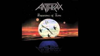 Persistence of Time - Anthrax (Full Album) 1990