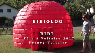 VIDEO : BIBIGLOO - Voltaire's day 2017 - Ferney-Voltaire, France