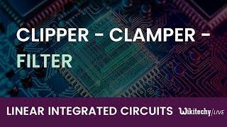 Clipper   Clamper   Filter   Clipper Circuit   Clamper Circuit