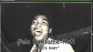 Fela Kuti - Lagos Baby