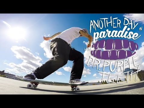 "GoPro Skate: ""Another Day in Paradise"" with Dr. Purpleteeth – Vol. 12"