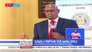 TSC yapanga kuwasajili kidijitali walimu wote, ni nini lengo la mchakato huo?