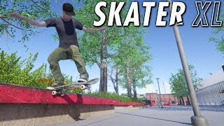 SKATER XL - First Gameplay and Impressions