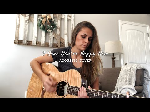 i hope you're happy now // carly pearce + lee brice (acoustic cover)