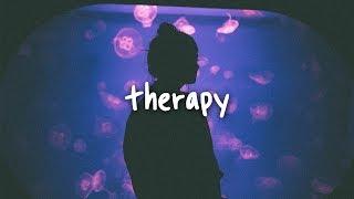 Khalid   Therapy  Lyrics