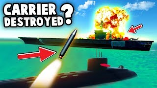 Can a Submarine Launched NUKE Destroy the Aircraft Carrier!? (Ravenfield Best User Creations - Mods)