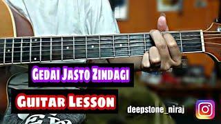 Gedai Jasto Zindagi Guitar Lesson - Neetesh Jung Kunwar
