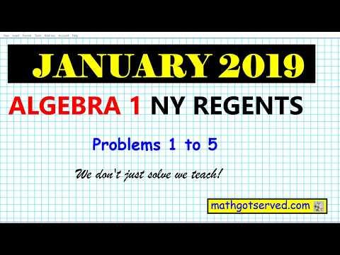 January 2019 algebra 1 # 1 to 5 NYS Regents exam solutions ...