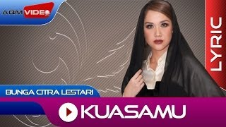 Download Bunga Citra Lestari - KuasaMu | Official Lyric Video Mp3
