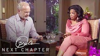 First Look: Kelsey Grammer's Tragic Family History | Oprah's Next Chapter | Oprah Winfrey Network