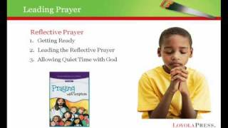 Part 2 How to Lead Prayer as a Catechist from the Second Webinar from Loyola Press (2/5)