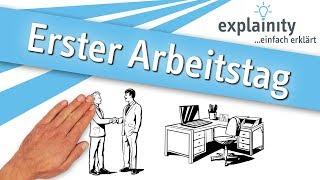 Erster Arbeitstag Einfach Erklärt (explainity® Erklärvideo)