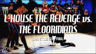 L-House the Revenge vs. The FLooridians | Open Styles Semi-Final | Culture of 4 | #SXSTV