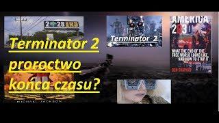 Terminator 2 czy film ostrzega o końcu czasu?