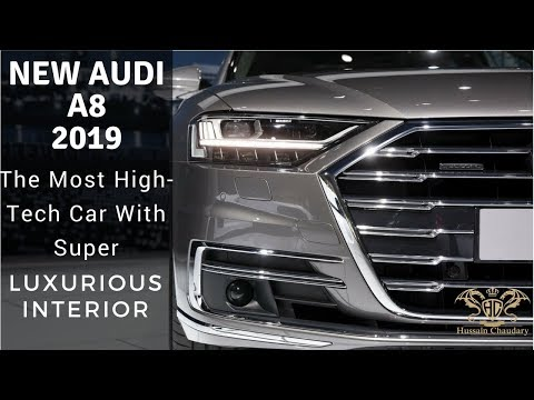 New Audi  A8 (2019) The Most High- Tech Car With Super Luxurious Interior