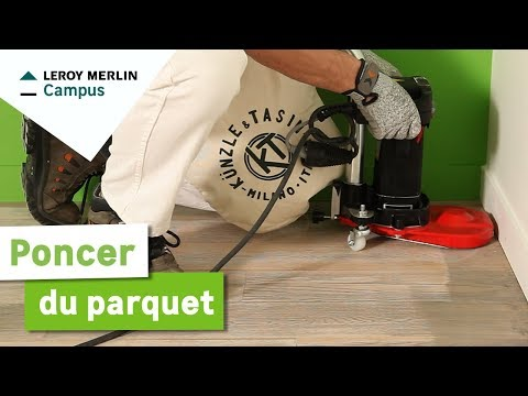 Comment poncer du parquet ? Leroy Merlin