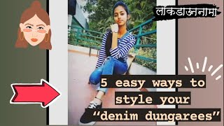 """5 Easy Ways To Style Your """"denim Dungarees""""."""