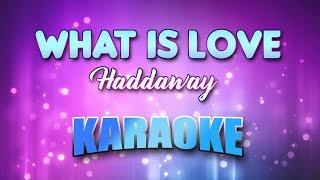 Haddaway   What Is Love (Karaoke Version With Lyrics)
