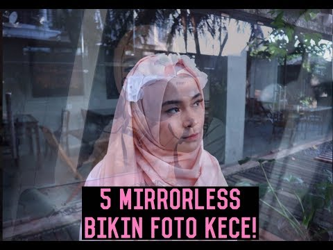 5 BEST MIRRORLESS BIKIN FOTO KECE! Kamera Favorite versi Si Mini - #Review5