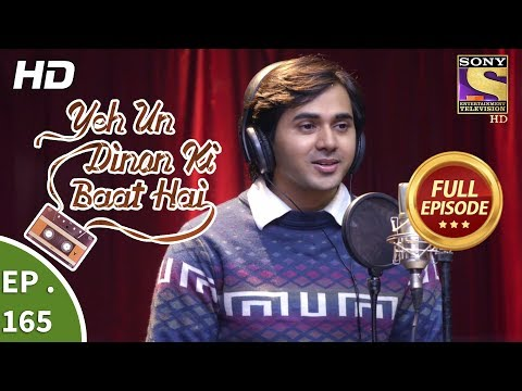 Download Yeh Un Dinon Ki Baat Hai - Ep 165 - Full Episode - 23rd April, 2018 HD Mp4 3GP Video and MP3