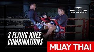 Muay Thai | Singtongnoi Por Telakun's 3 Flying Knee Combinations | Evolve University