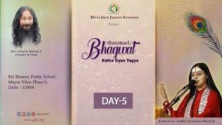 Shrimad Bhagwat Katha Day-5 | Sadhvi Vaishnavi Bharti | Mayur Vihar, Delhi