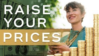 Don't Be Afraid of Raising Your Prices. Here's Why - The Art of High Ticket Sales Ep. 2