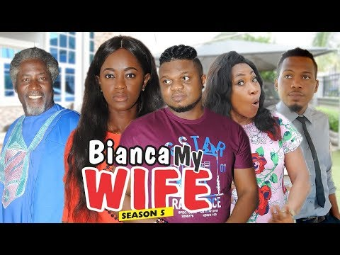 BIANCA MY WIFE 5 - 2018 LATEST NIGERIAN NOLLYWOOD MOVIES || TRENDING NOLLYWOOD MOVIES