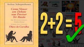 COMO VENCER UM DEBATE SEM PRECISAR TER RAZÃO   Por Arthur Schopenhauer (+Exemplos)