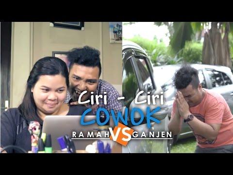 Video Ciri-ciri Cowok Ramah vs Ciri-ciri Cowok Ganjen