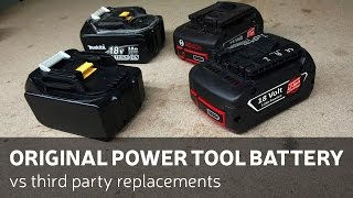 Original Power Tools Batteries Vs Third Party Replacements