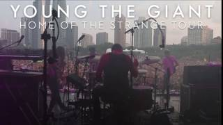 Home Of The Strange Tour Ft. YOUNG THE GIANT