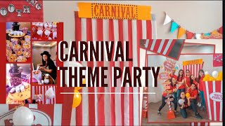 CARNIVAL THEME PARTY
