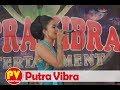 Pamit Mulih New Dangdut Campursari, Putra Vibra