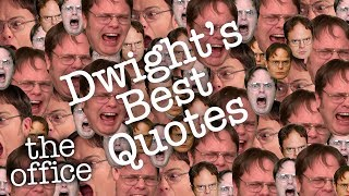 DWIGHTS BEST QUOTES  - The Office US