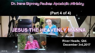 (Part 4 of 4) Jesus the heavenly manna