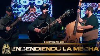 David Villavicencio - Encendiendo La Mecha (En Vivo)