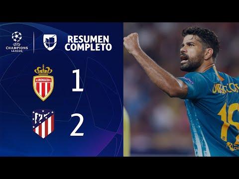 Mónaco 1-2 Atlético de Madrid – GOLES Y RESUMEN - UEFA Champions League
