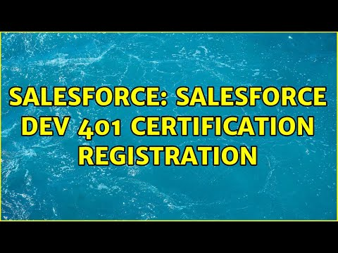 Salesforce Dev 401 certification registration (2 Solutions!!) - YouTube