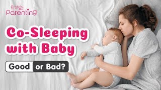 Co-sleeping -  Benefits, Risks & Safety Guidelines