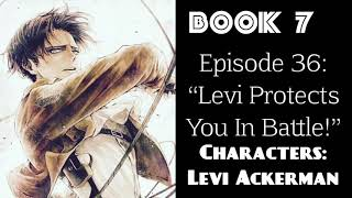 """(Levi Ackerman X Listener) ROLEPLAY """"Levi Protects You In Battle!"""